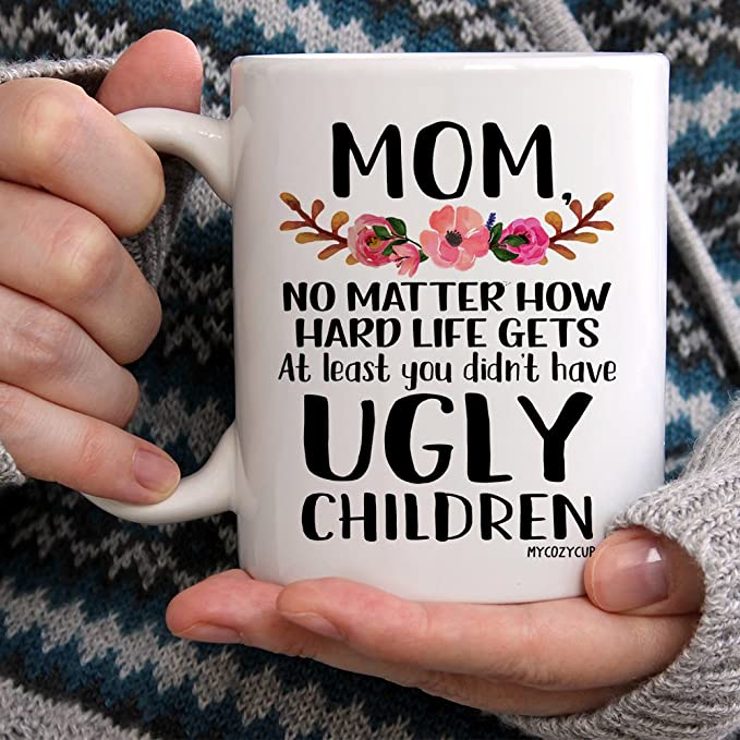 Funny Coffee Mug    Mothers Day Gift Ideas