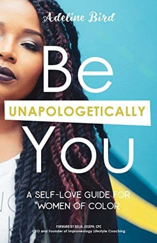 Be Unapologetically You   50+ Inspirational Books for Women