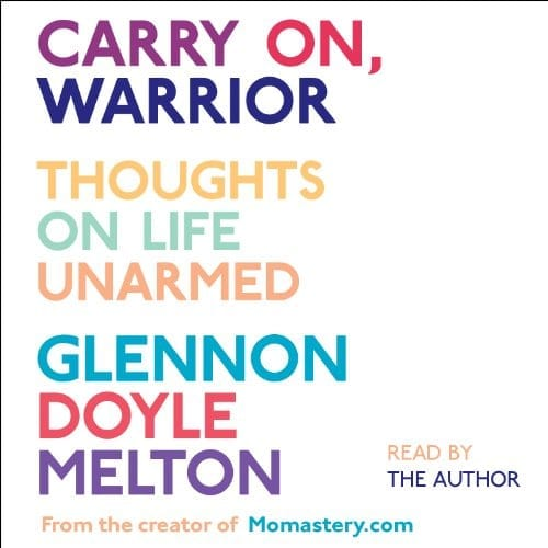 Carry On, Warrior | 50+ Inspirational Books for Women
