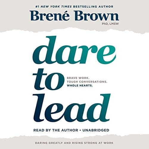Dare to Lead by Brene Brown   50+ Inspirational Books for Women