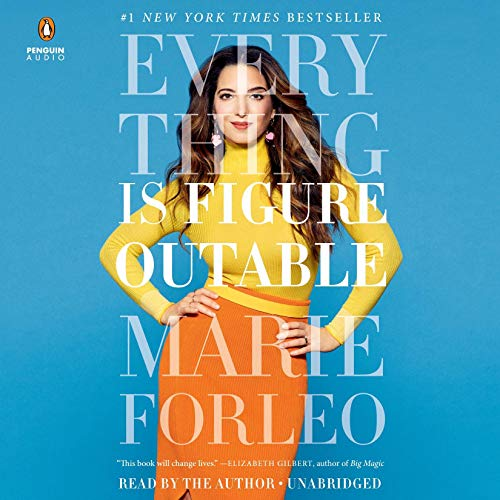 Everything is Figureoutable by Marie Forleo | 50+ Inspirational Books for Women