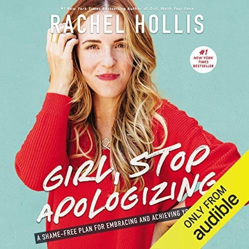 Girl, Stop Apologizing by Rachel Hollis | 50+ Inspirational Books for Women