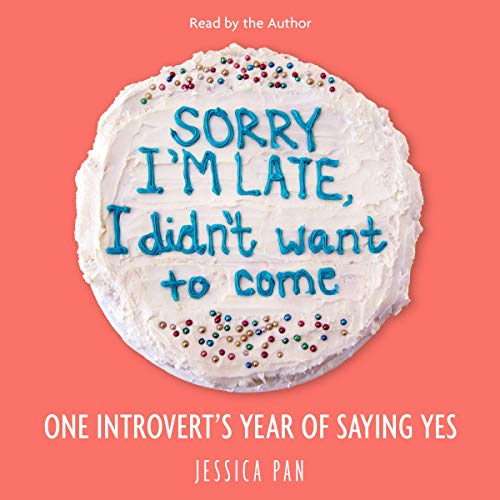 Sorry I'm Late, I Didn't Want to Come | 50+ Inspirational Books for Women