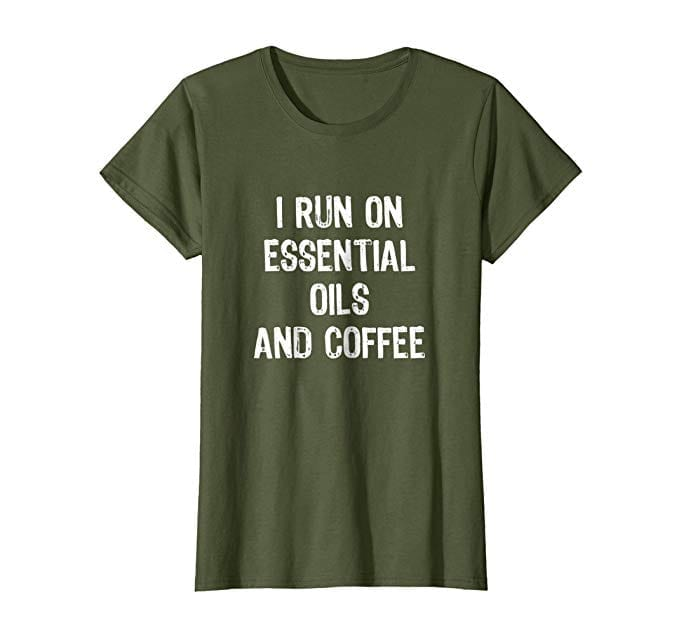 'I Run on Essential Oils & Coffee' T-Shirt   The Ultimate Guide to Essential Oil Accessories