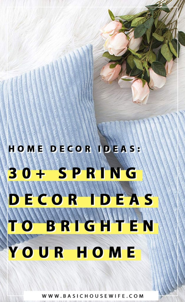 Spring Decor Ideas to Brighten Up Your Home