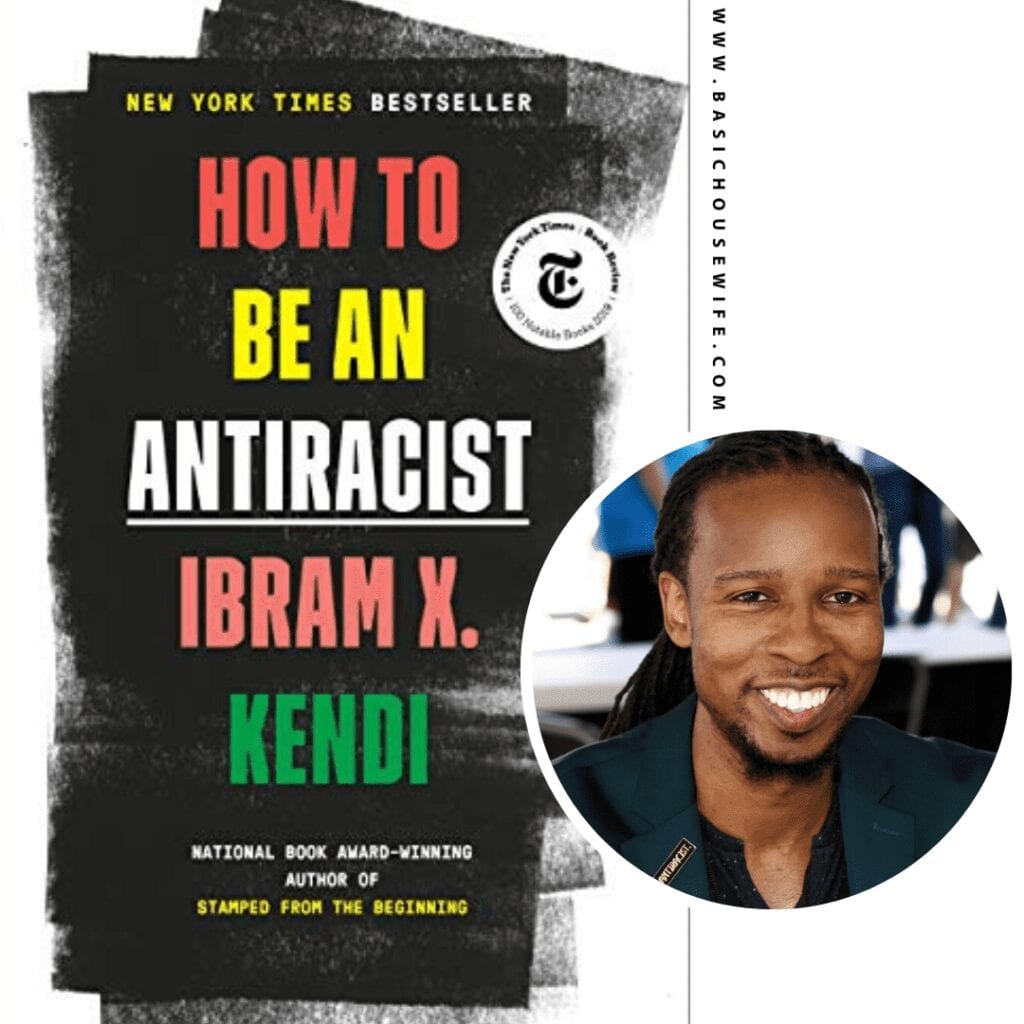 How to Be an Anti-Racist by Ibram X. Kendi | 80+ Must-Have Books by Black Authors