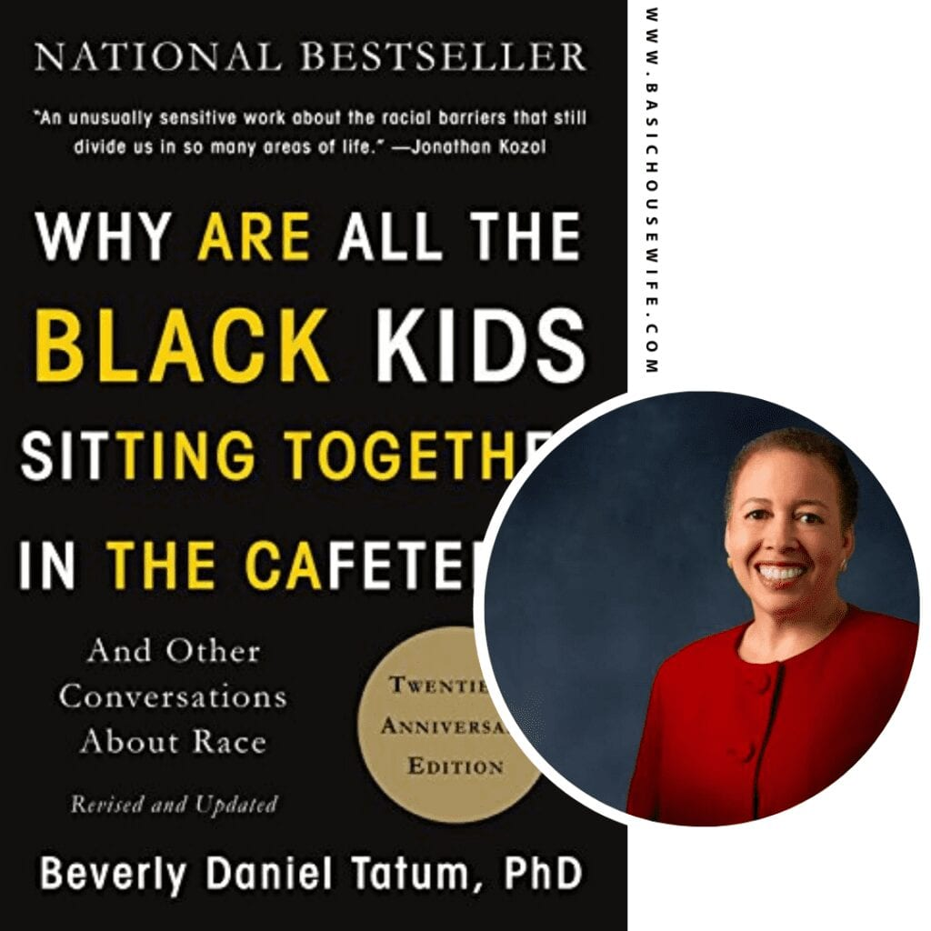 Why Are All the Black Kids Sitting Together in the Cafeteria? by Beverly Daniel Tatum | 80+ Must-Have Books by Black Authors