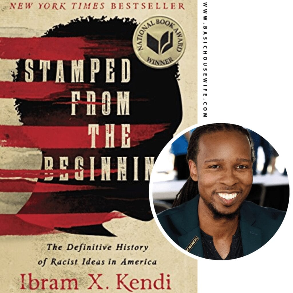 Stamped From The Beginning by Ibram X. Kendi  | 80+ Must-Have Books by Black Authors