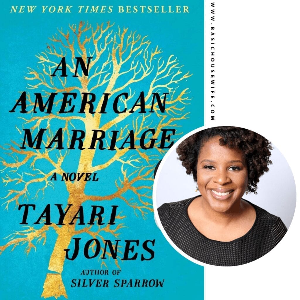 An American Marriage by Tayari Jones | 80+ Must-Have Books by Black Authors