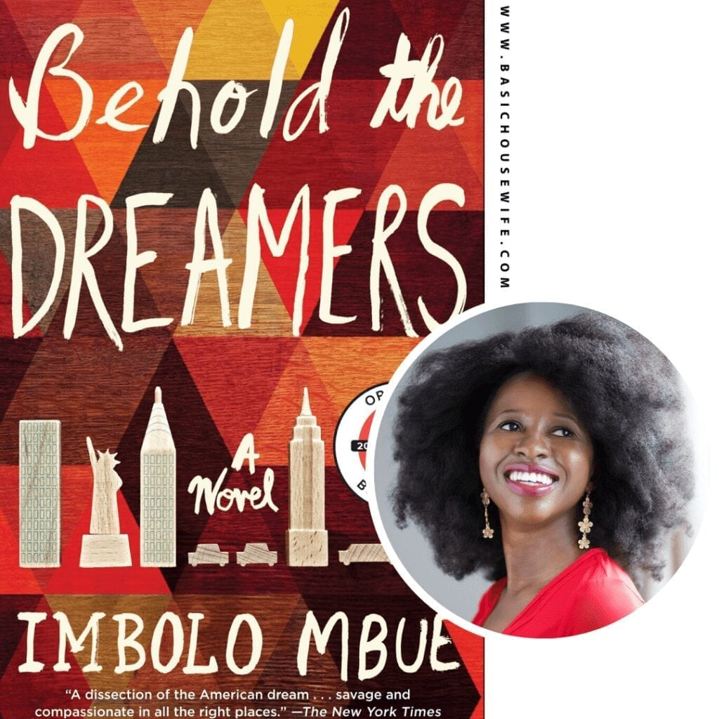 Behold The Dreamers by Imbolo Mbue | 80+ Must-Have Books by Black Authors