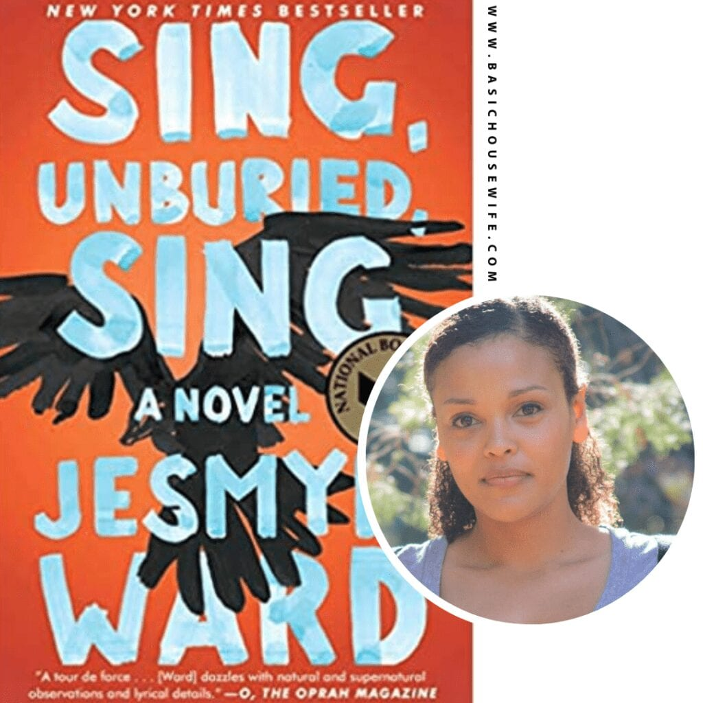Sing, Unburied, Sing by Jesmyn Ward | 80+ Must-Have Books by Black Authors