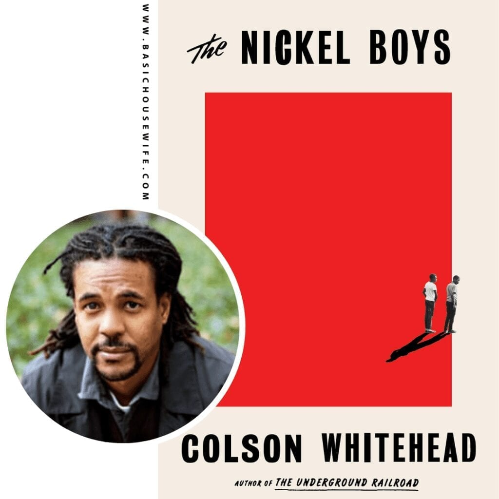 The Nickel Boys by Colson Whitehead | 80+ Must-Have Books by Black Authors