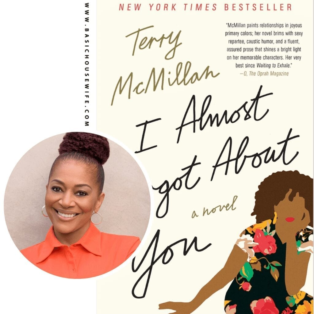 I Almost Forgot About You by Terry McMillan | 80+ Must-Have Books by Black Authors
