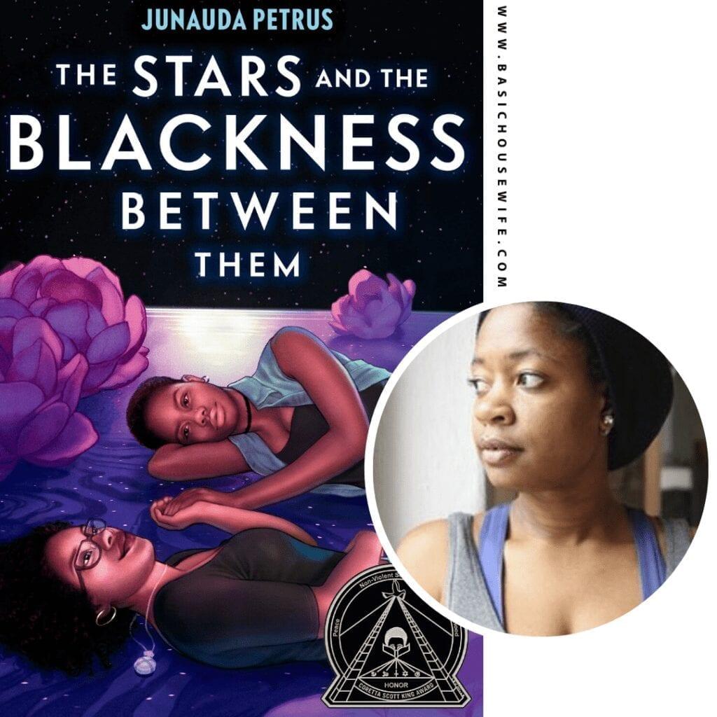 The Stars and the Blackness Between Them By Junauda Petrus | 80+ Must-Have Books by Black Authors