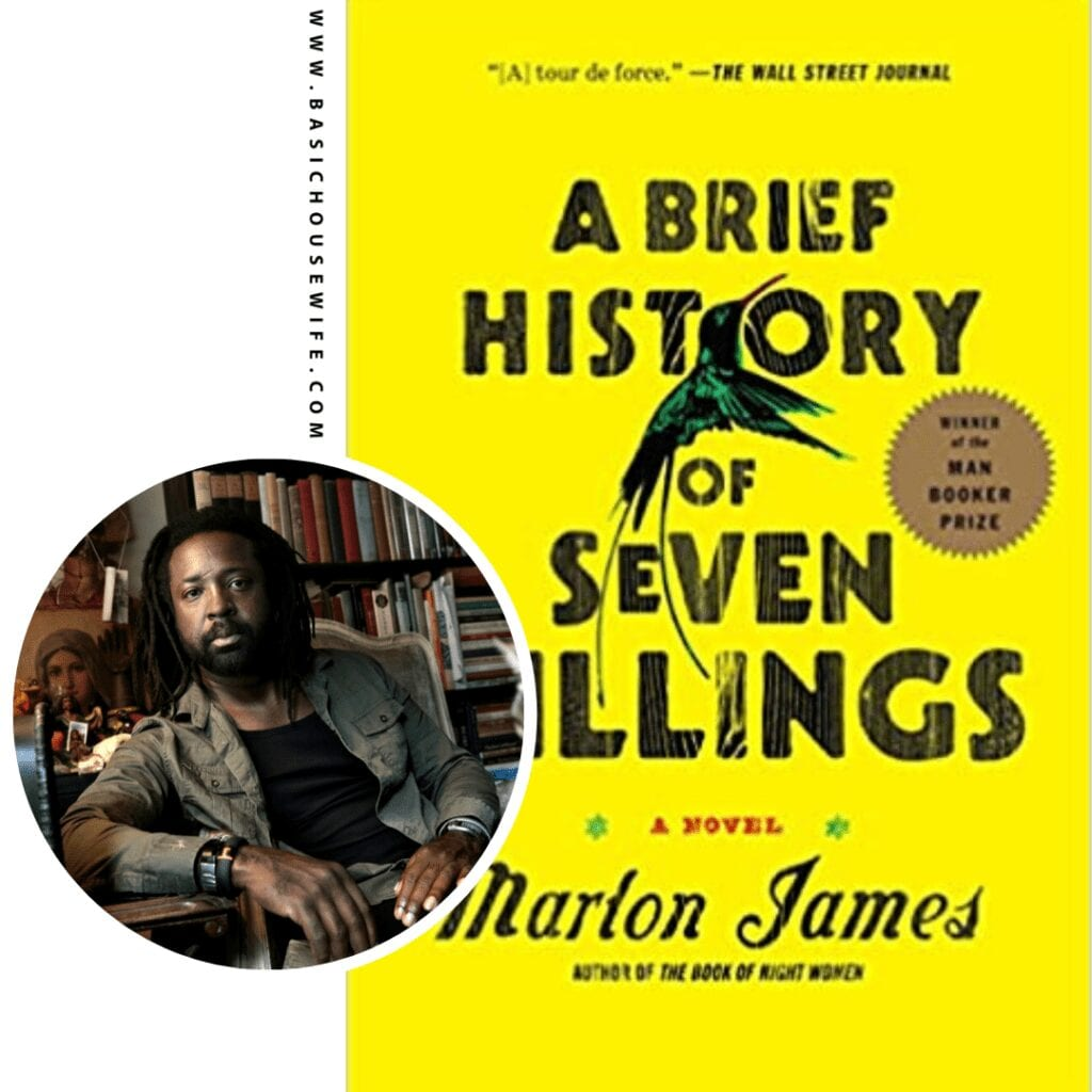 A Brief History Of Seven Killings by Marlon James | 80+ Must-Have Books by Black Authors