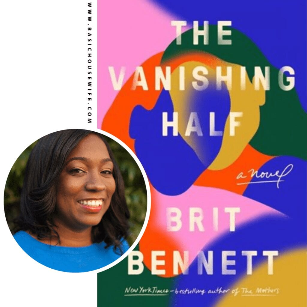 The Vanishing Half by Brit Bennet | 80+ Must-Have Books by Black Authors