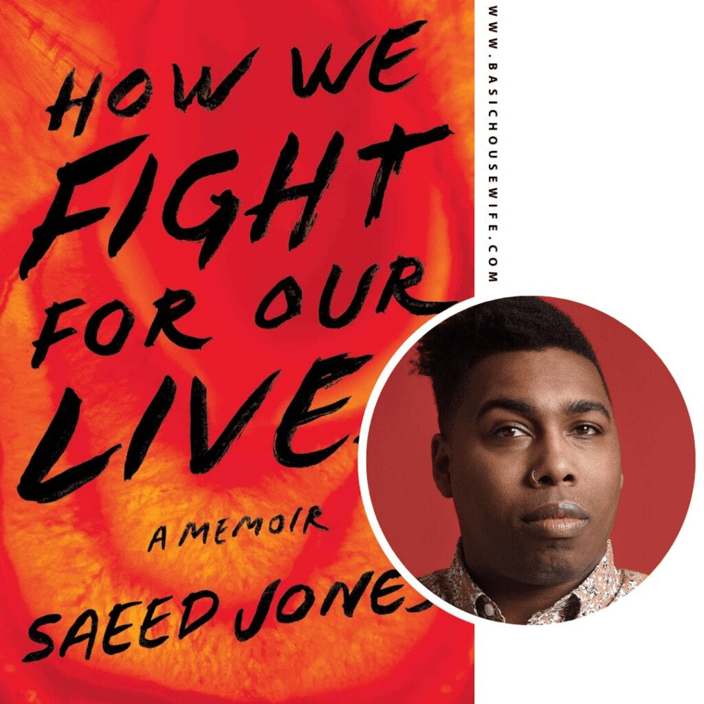 How We Fight for Our Lives by Saeed Jones | 80+ Must-Have Books by Black Authors