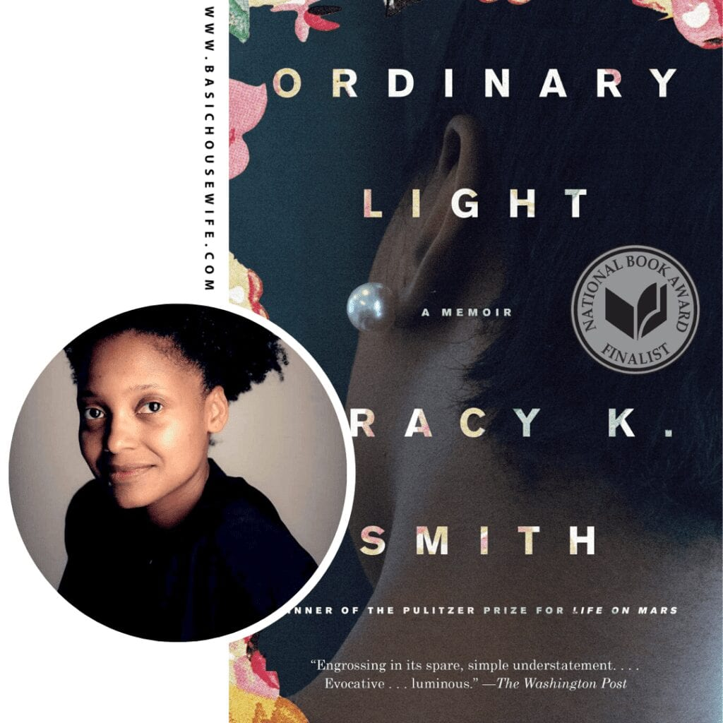 Ordinary Light by Tracy K Smith | 80+ Must-Have Books by Black Authors