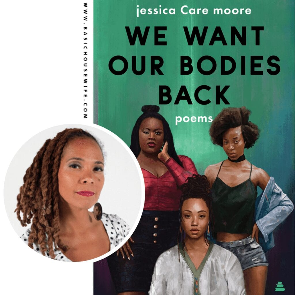 We Want Our Bodies Back by Jessica Care Moore | 80+ Must-Have Books by Black Authors