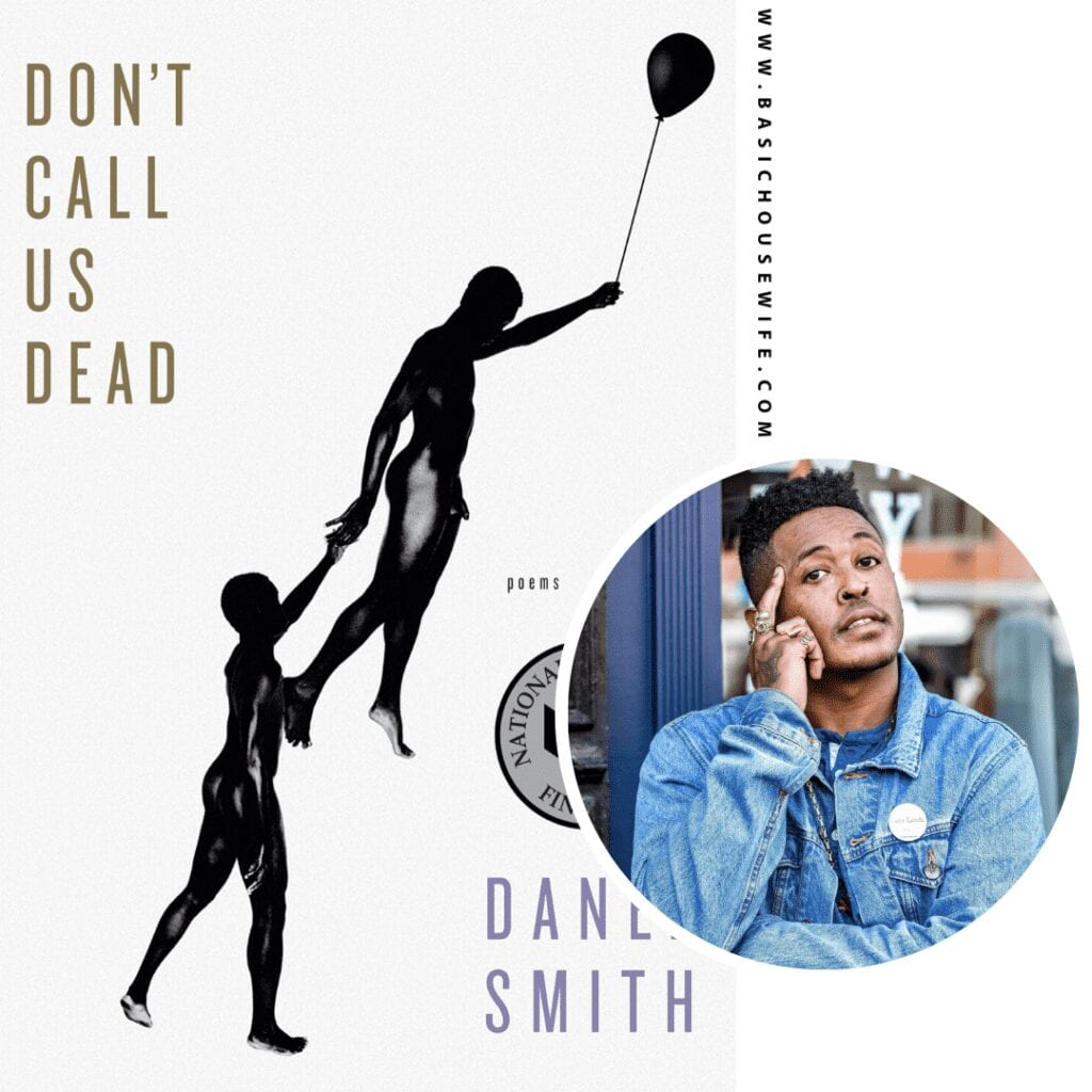 Don't Call Us Dead: Poems by Danez Smith | 80+ Must-Have Books by Black Authors