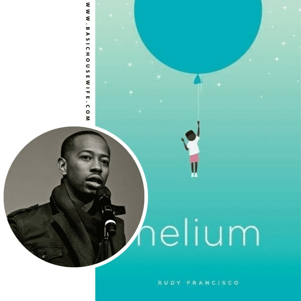 Helium by Rudy Francisco | 80+ Must-Have Books by Black Authors