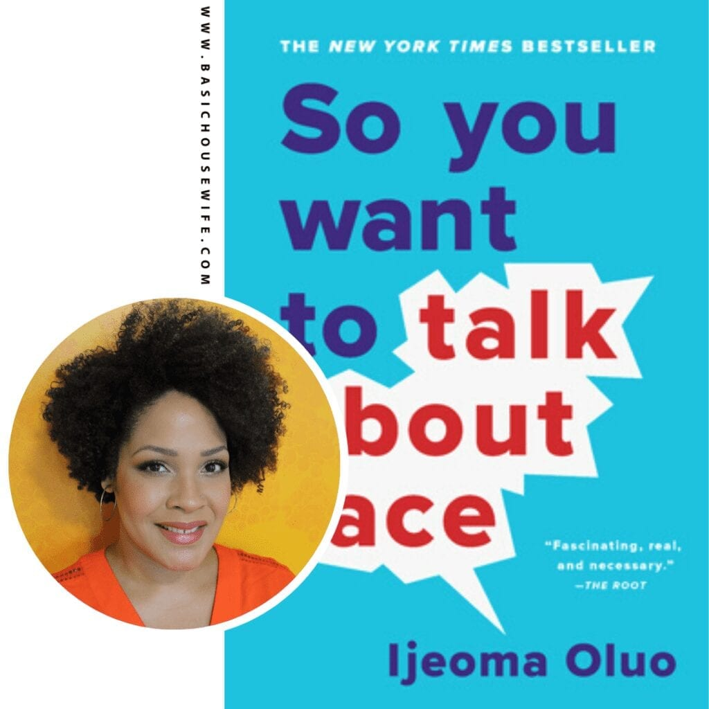 So You Want To Talk About Race by Ijeoma Oluo | 80+ Must-Have Books by Black Authors