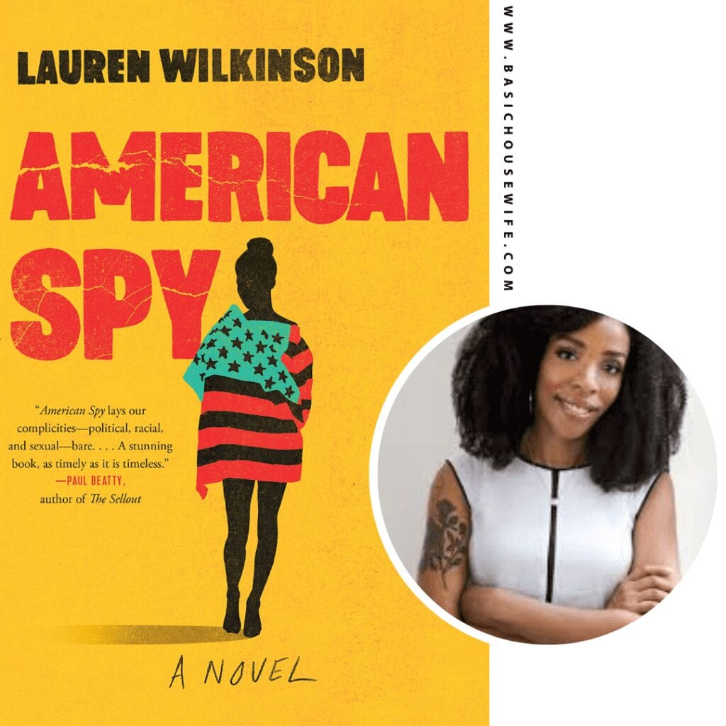 American Spy by Lauren Wilkinson | 80+ Must-Have Books by Black Authors