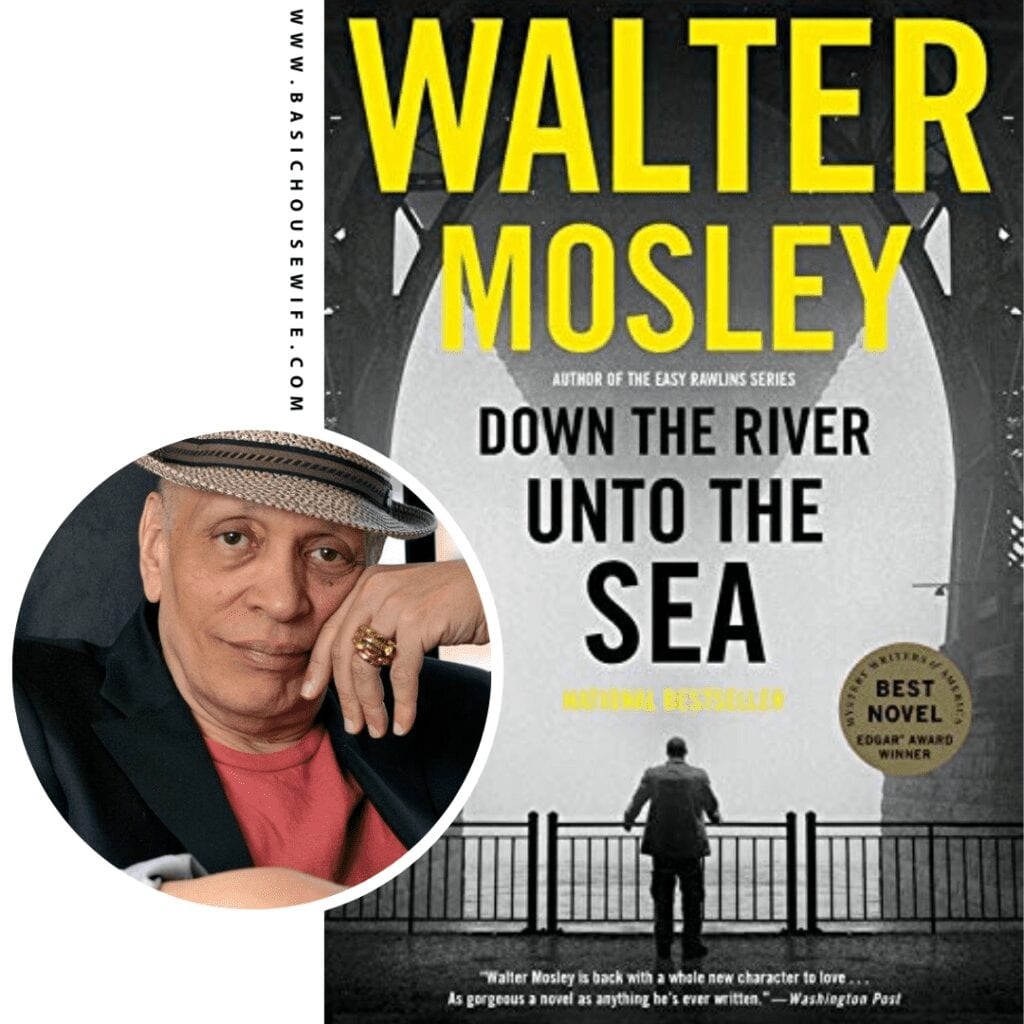 Down the River Unto The Sea by Walter Mosley | 80+ Must-Have Books by Black Authors