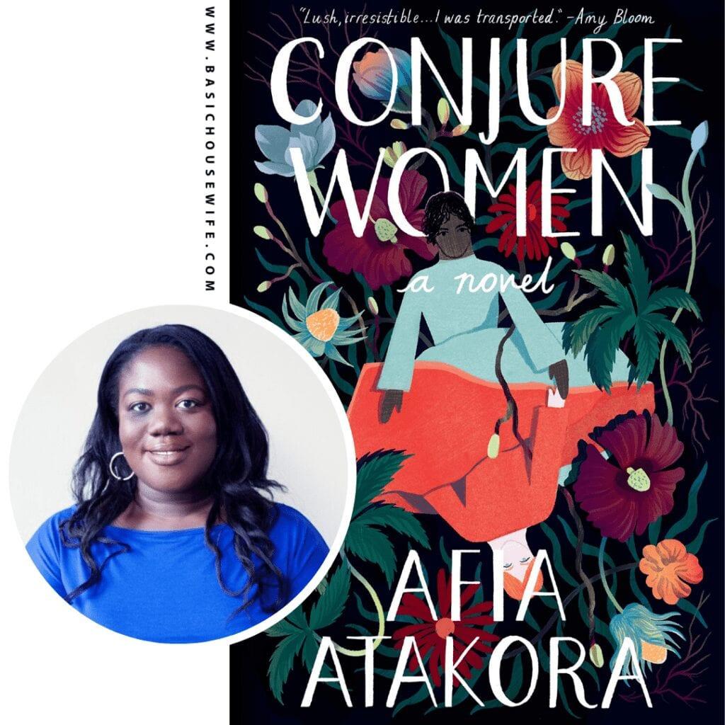 Conjure Women by Afia Atakora | 80+ Must-Have Books by Black Authors