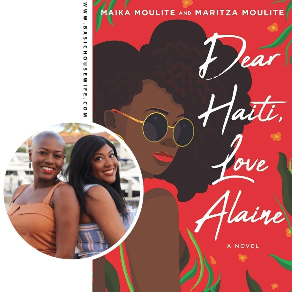 Dear Haiti, Love Alaine by Maika and Maritza Moulite | 80+ Must-Have Books by Black Authors
