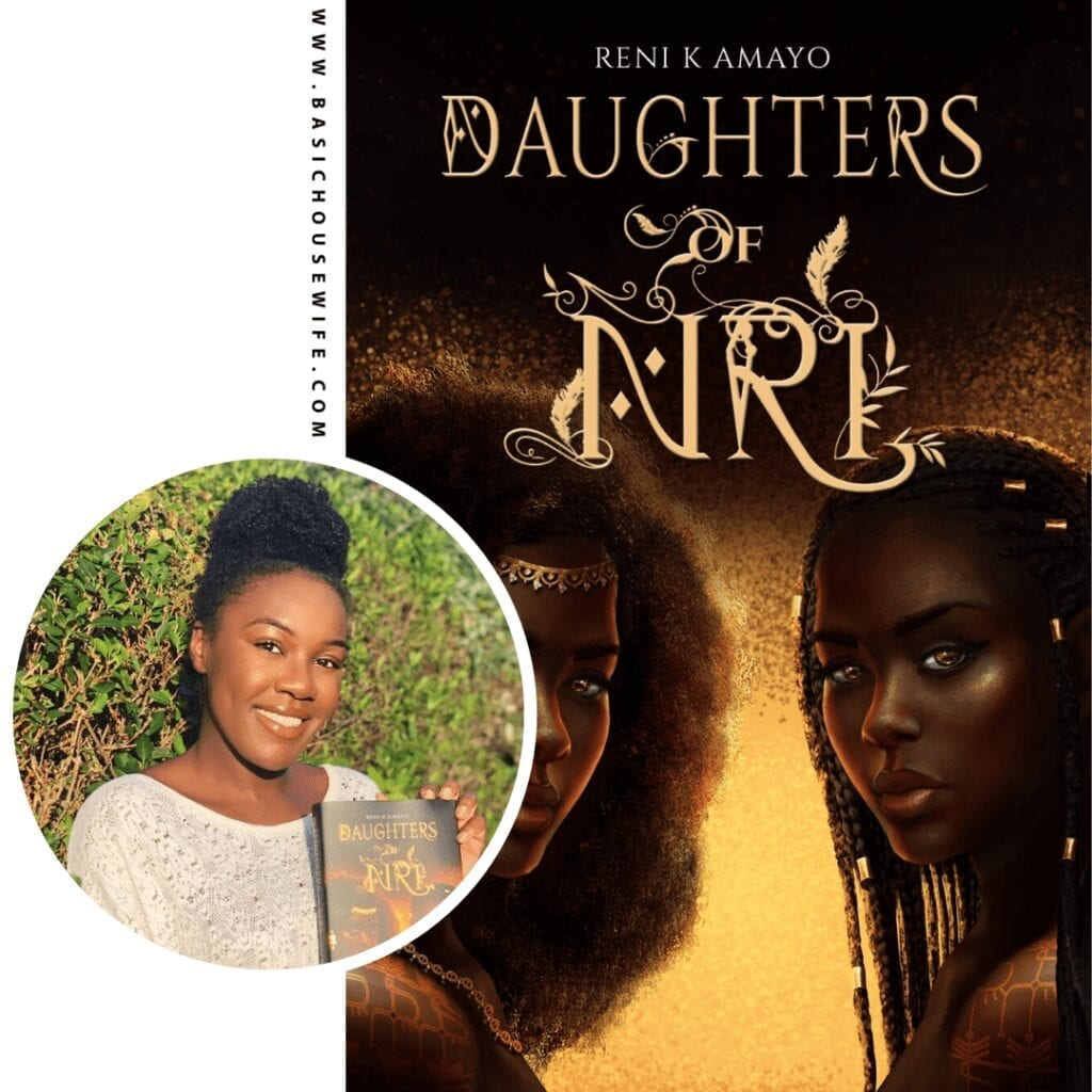 Daughters of Nri by Reni K Amayo | 80+ Must-Have Books by Black Authors