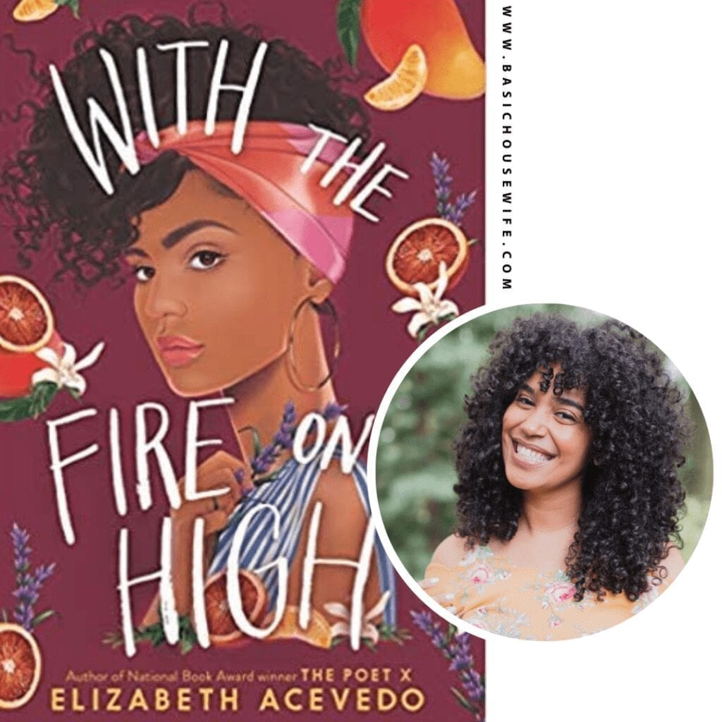 With The Fire On High by Elizabeth Acevedo | 80+ Must-Have Books by Black Authors