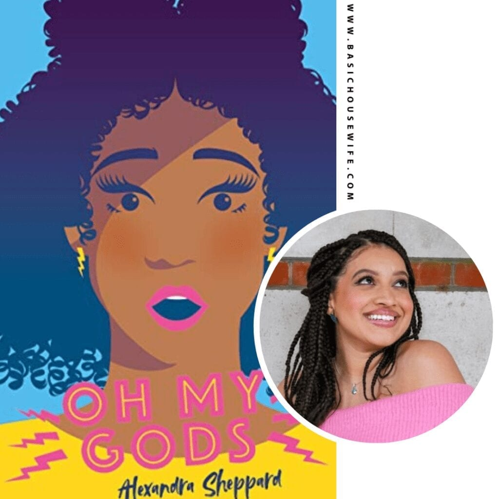 Oh My Gods by Alexandra Sheppard | 80+ Must-Have Books by Black Authors