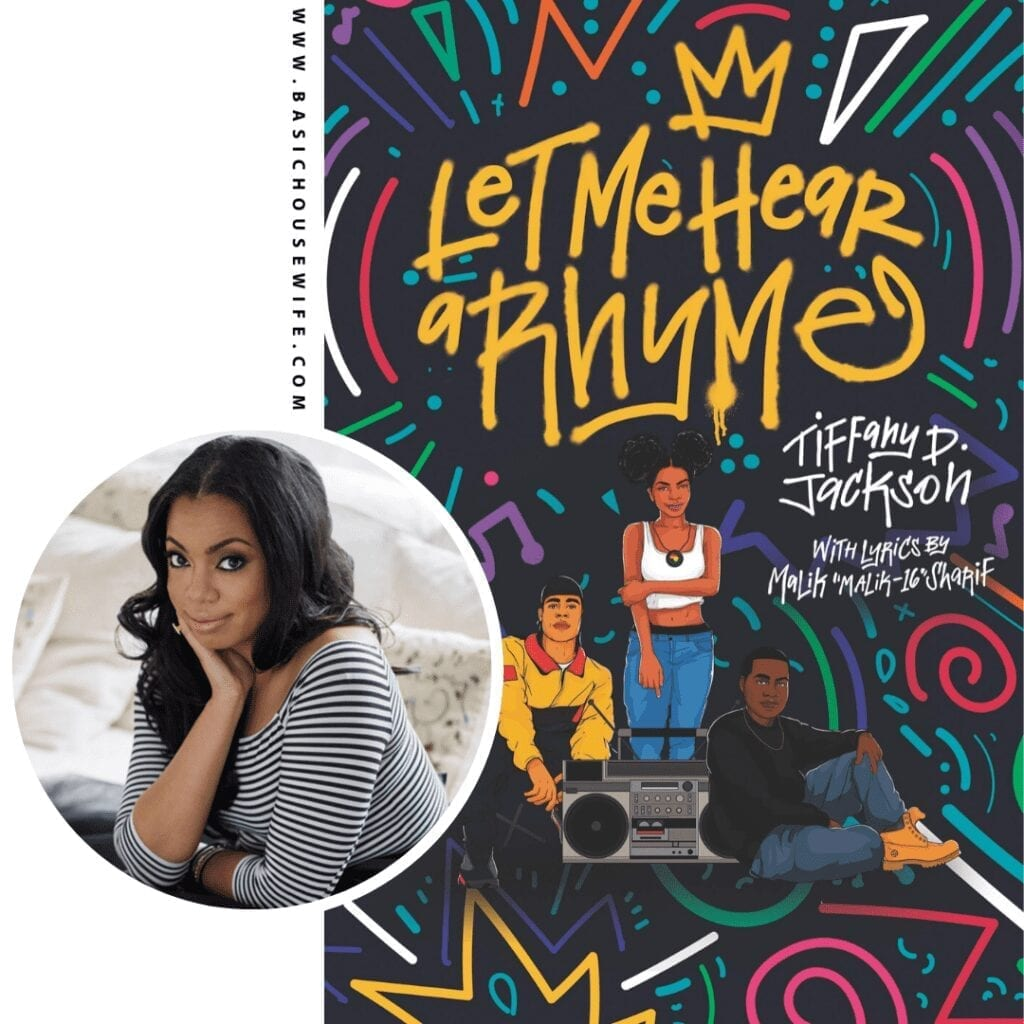 Let Me Hear A Rhyme by Tiffany D. Jackson | 80+ Must-Have Books by Black Authors