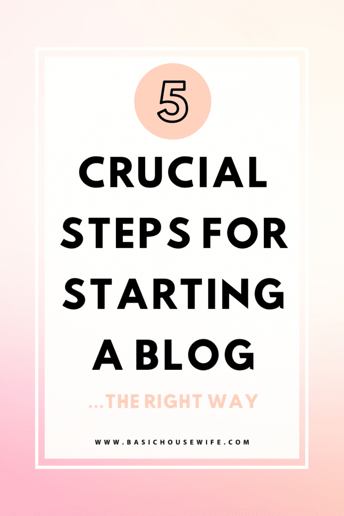 Blogging for Beginners: How to Start A Blog in 5 Easy Steps