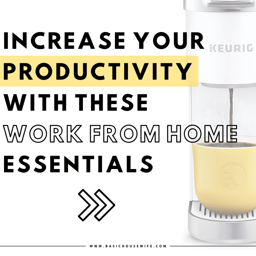 25+ Must Have Work From Home Essentials to Boost Your Productivity