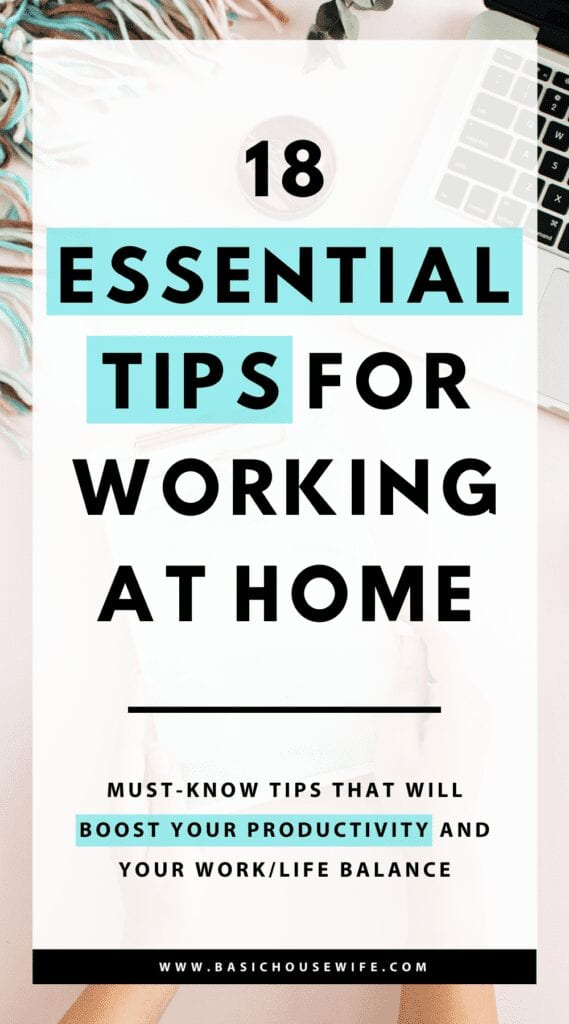 18 Essential Tips for Working From Home