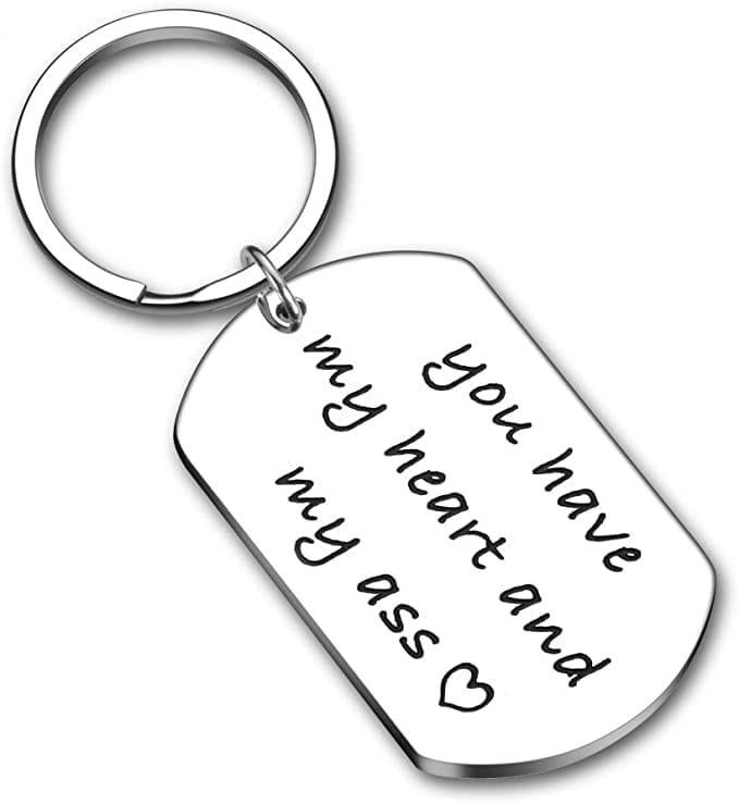 You Have My Heart and My Ass Keychain   Valentines Gift for Him