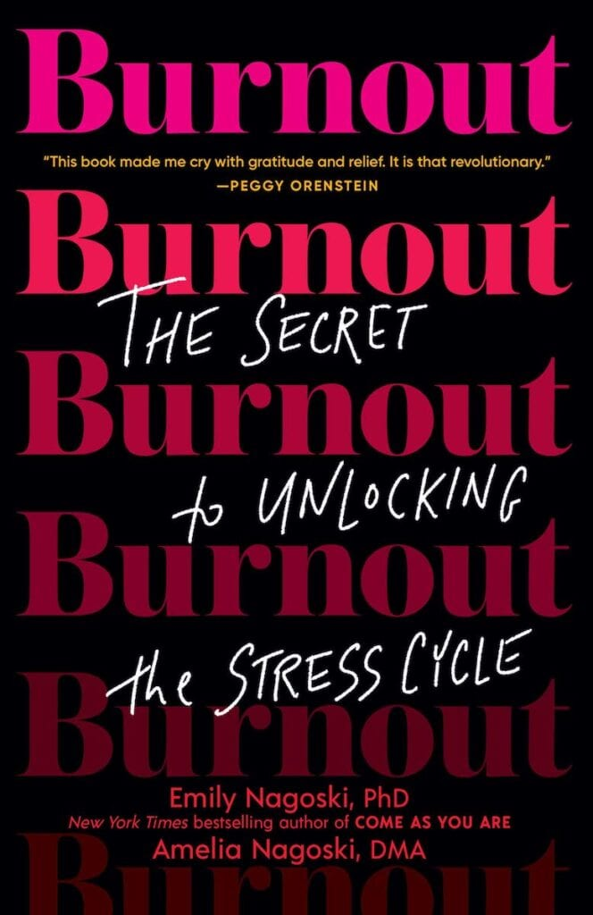Burnout by Emily Nagoski   25 Self Help Books to Help Smash Your Goals