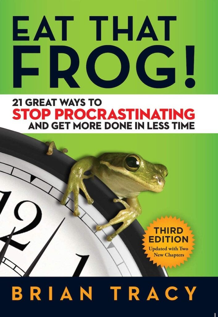 Eat That Frog by Brian Tracy   The Best Professional Development Books for Business