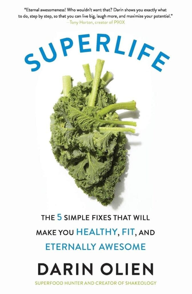 SuperLife by Darin Olien   The Healthy Lifestyle Books