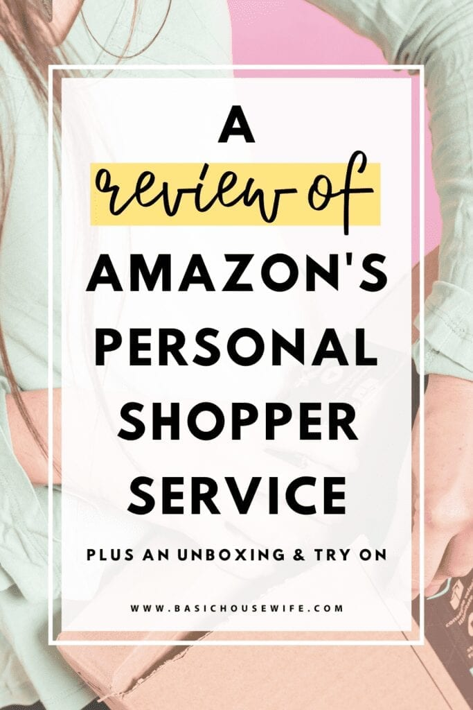 An Honest Review of Amazon's Personal Shopper by Prime Wardrobe   Monthly Personal Styling Service