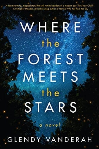 Where the Forest Meets the Stars   The Best Books on Kindle Unlimited