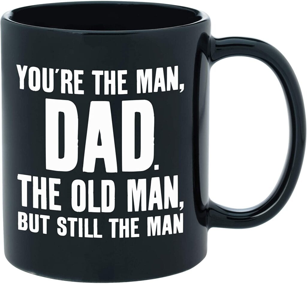 """""""Youre the dad"""" coffee mug   50+ Gifts for Dads Who Have Everything   Gift Ideas for Dad Under $25"""